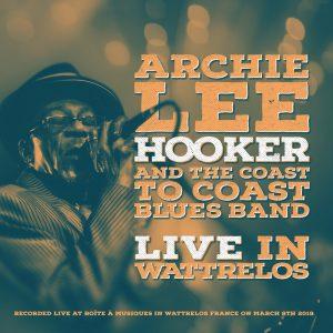 Archie Lee Hooker Live in Wattrelos